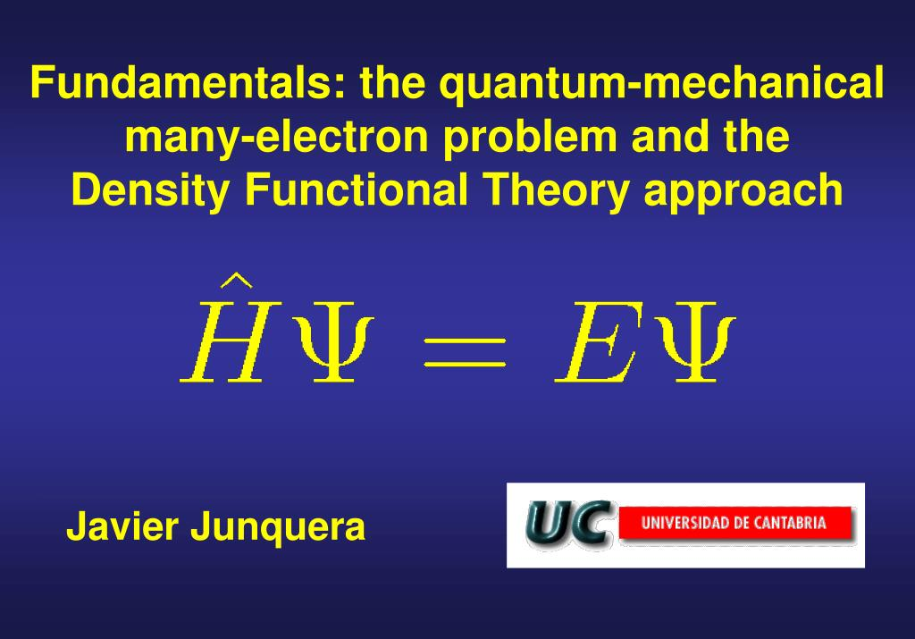 Fundamentals: the quantum-mechanical many-electron problem and the         Density Functional Theory approach