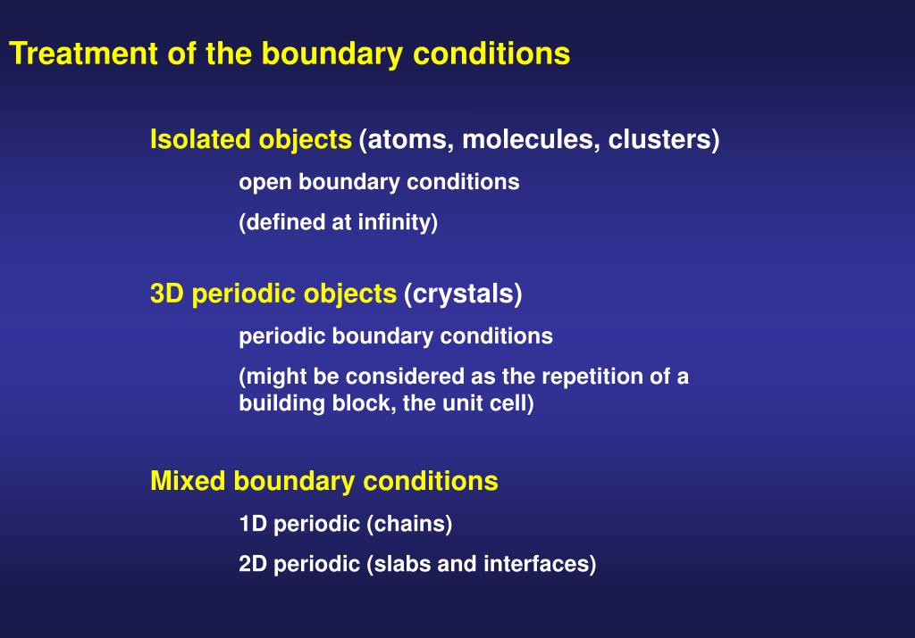Treatment of the boundary conditions