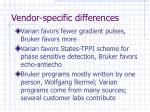 vendor specific differences