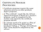 certificate program procedures