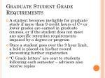 graduate student grade requirements