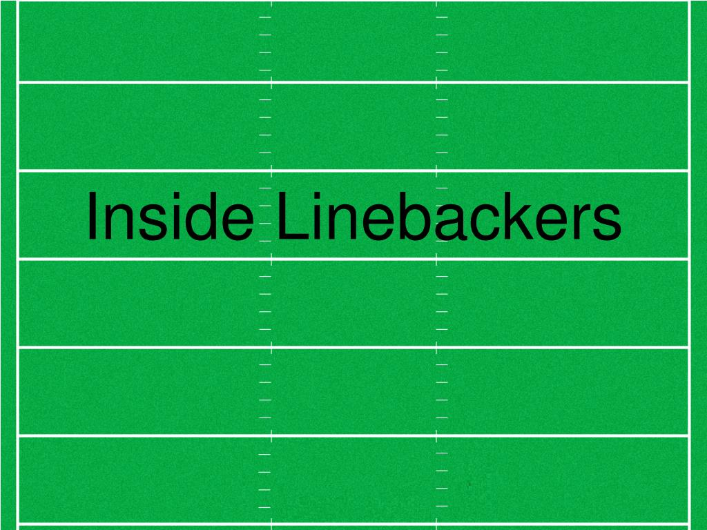 Inside Linebackers