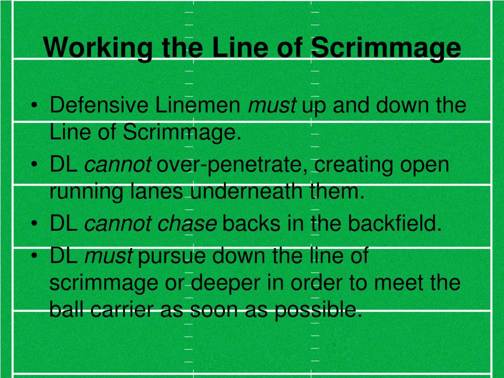 Working the Line of Scrimmage