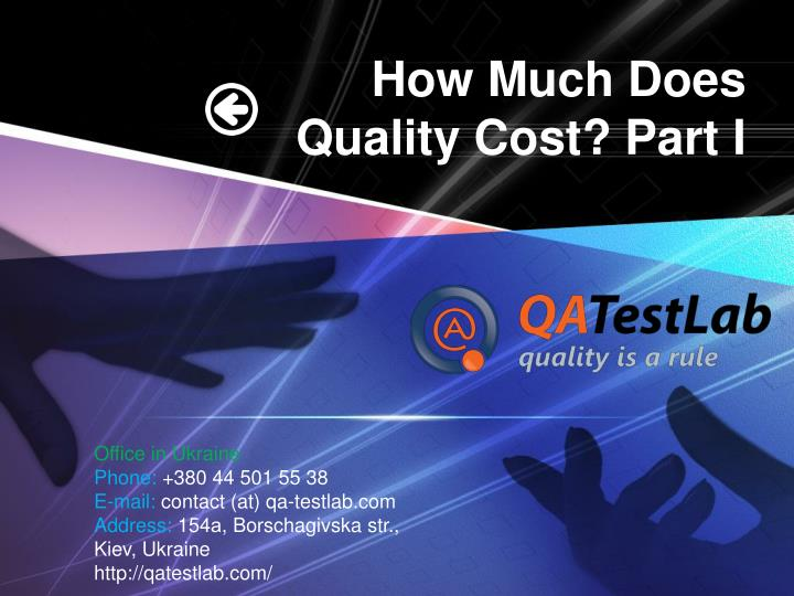 How much does quality cost part i