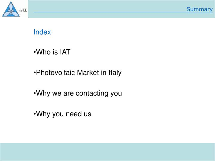 Who is iat photovoltaic market in italy why we are contacting you why you need us