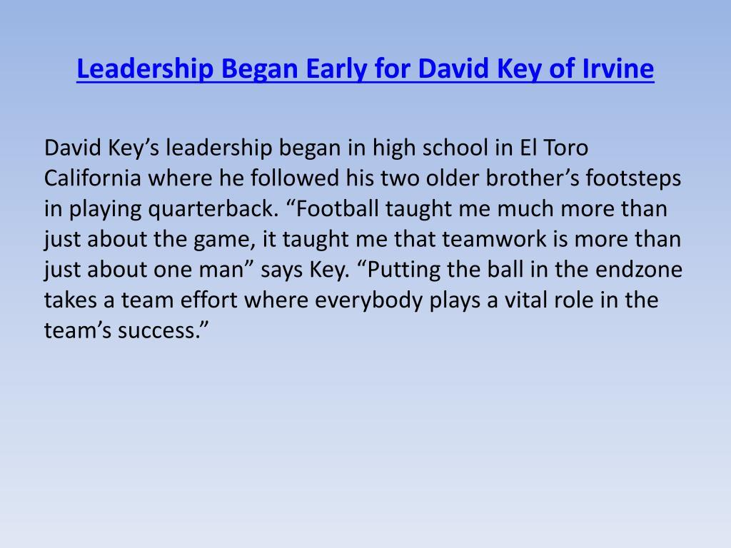 Leadership Began Early for David Key ofIrvine