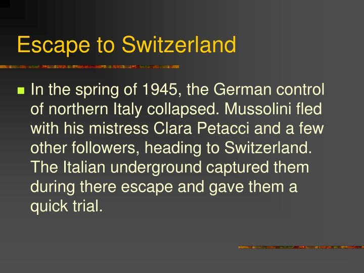 Escape to Switzerland