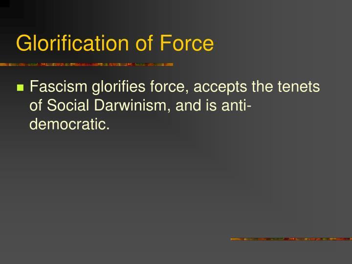 Glorification of Force