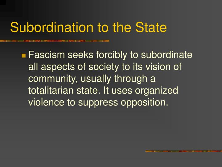 Subordination to the State