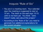 iroquois rule of six