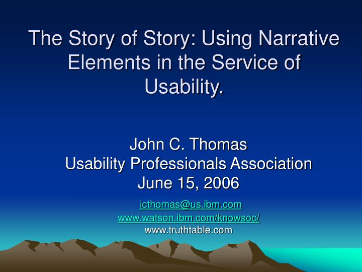 the story of story using narrative elements in the service of usability n.
