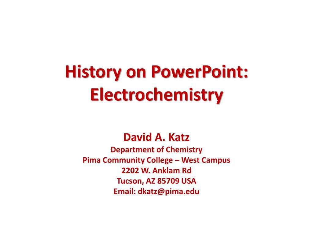 history on powerpoint electrochemistry