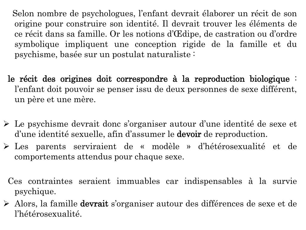 Selon nombre de psychologues,