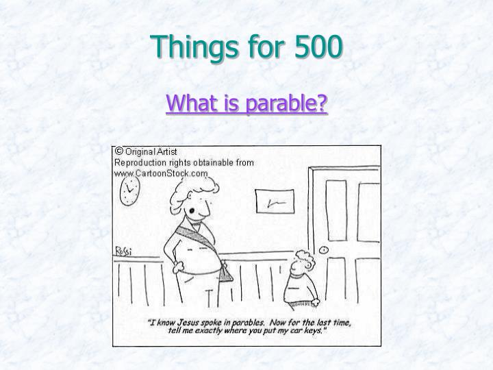 Things for 500