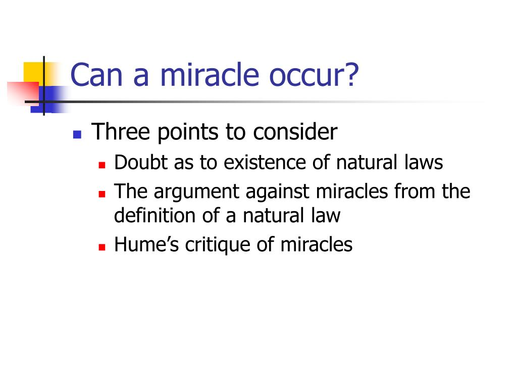 Can a miracle occur?