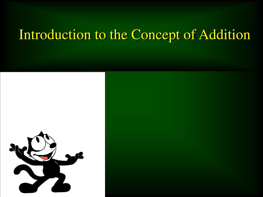 Introduction to the Concept of Addition