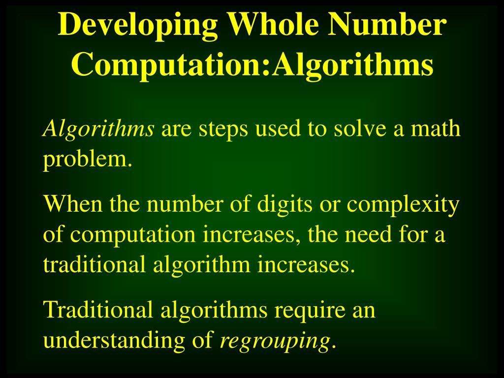 Developing Whole Number Computation:Algorithms