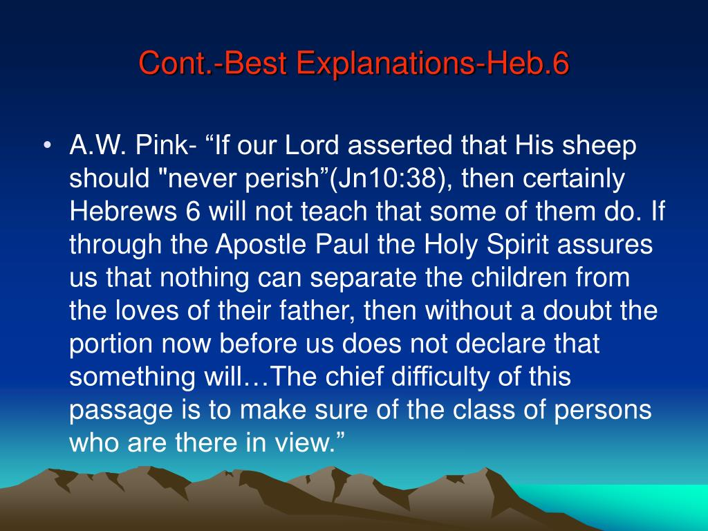 Cont.-Best Explanations-Heb.6