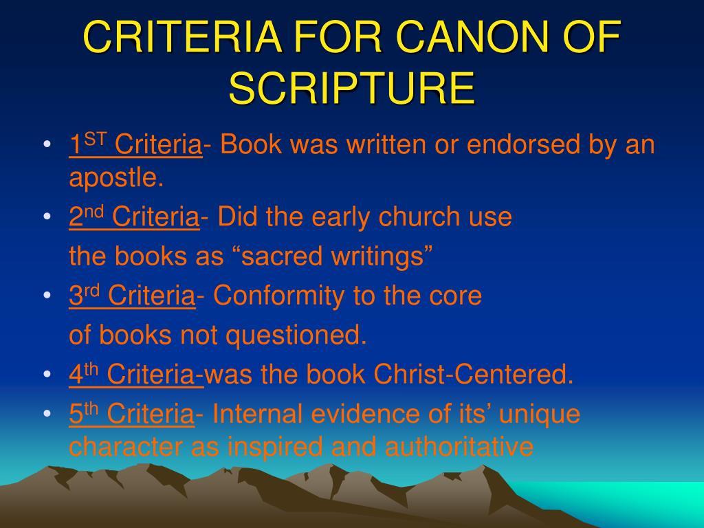 CRITERIA FOR CANON OF SCRIPTURE