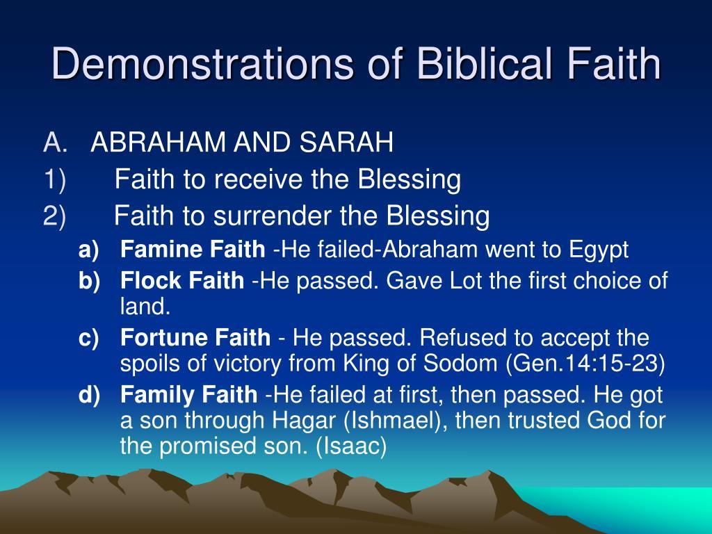 Demonstrations of Biblical Faith