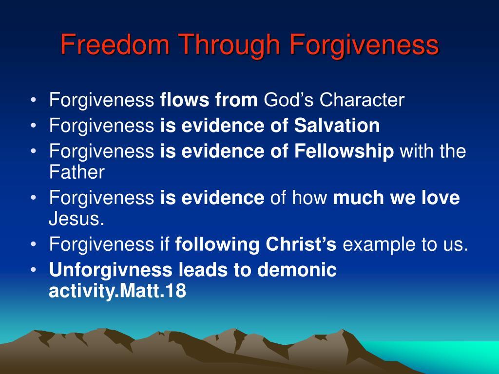 Freedom Through Forgiveness