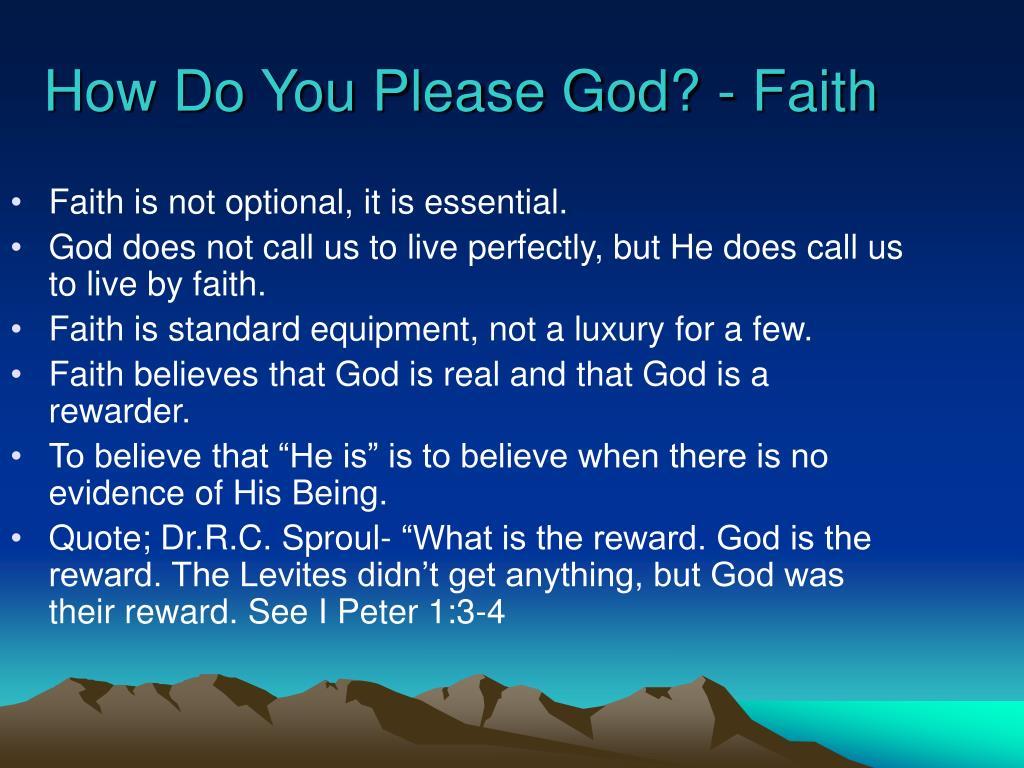How Do You Please God? - Faith