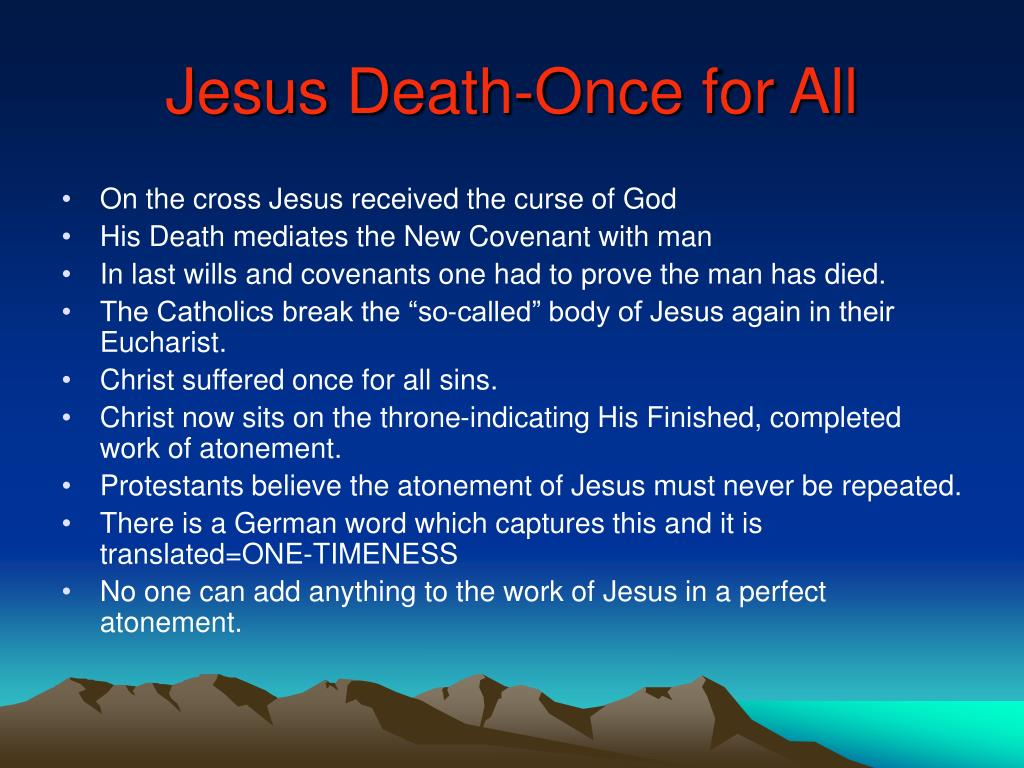 Jesus Death-Once for All