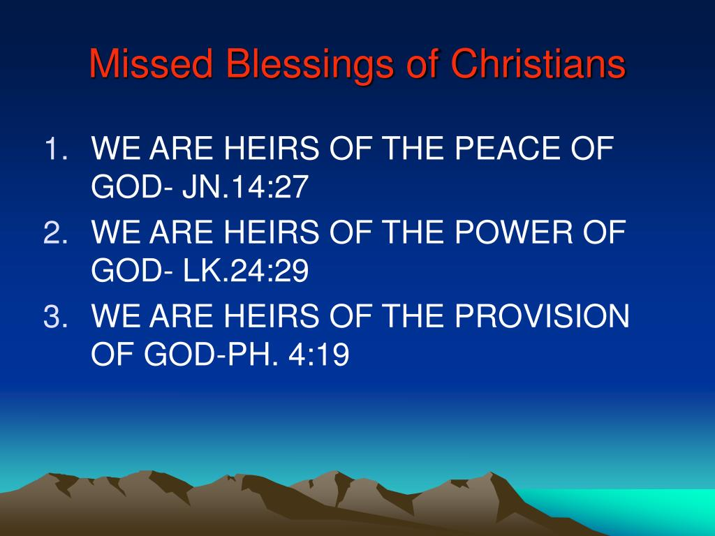 Missed Blessings of Christians