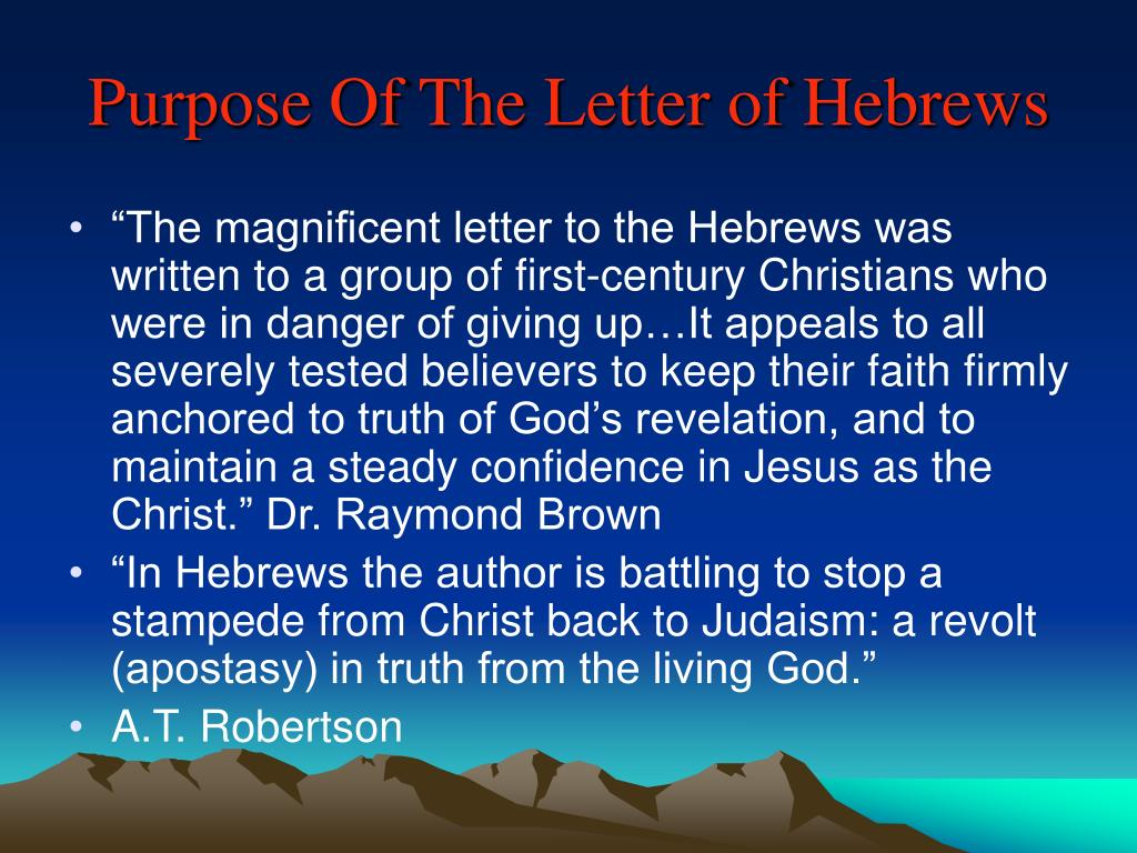Purpose Of The Letter of Hebrews