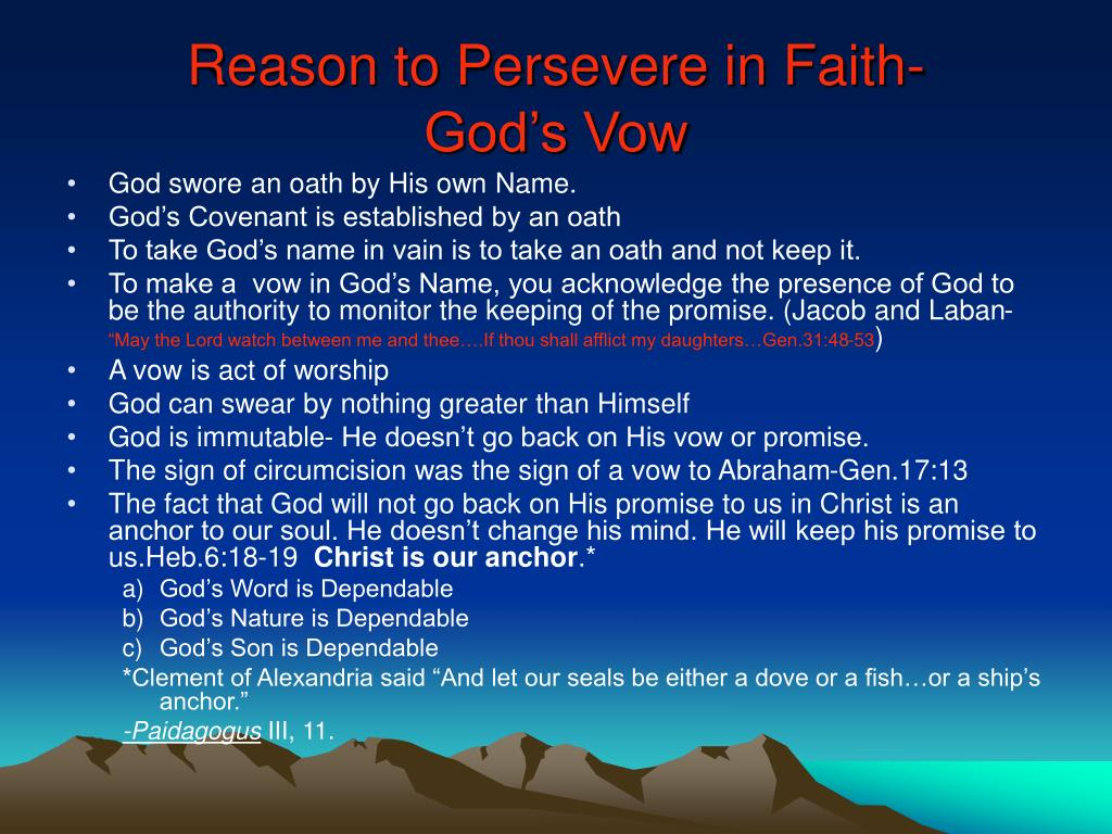 Reason to Persevere in Faith-