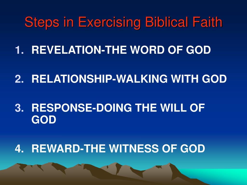 Steps in Exercising Biblical Faith