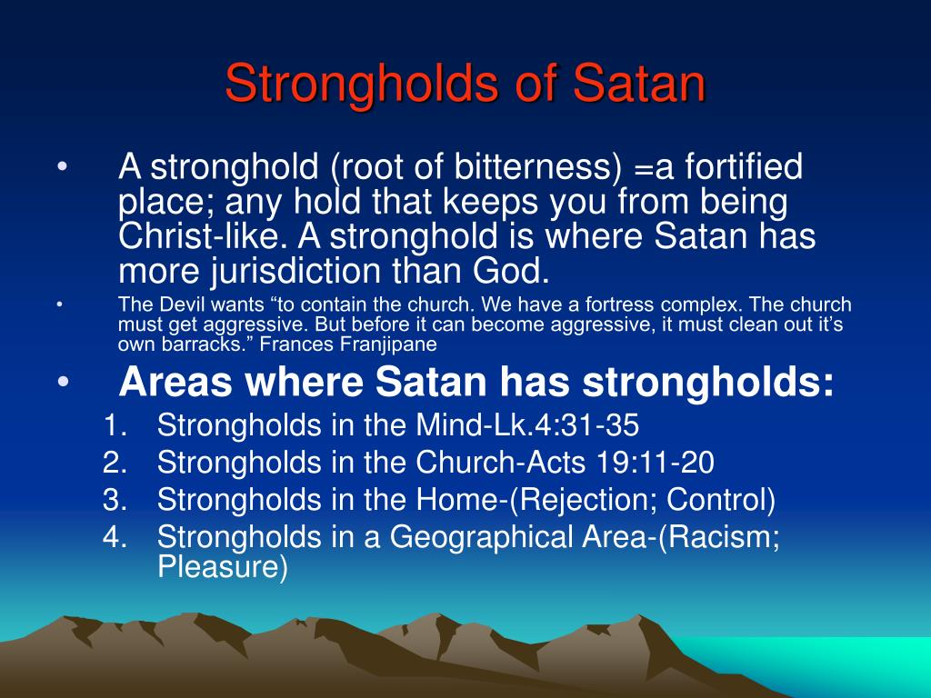 Strongholds of Satan