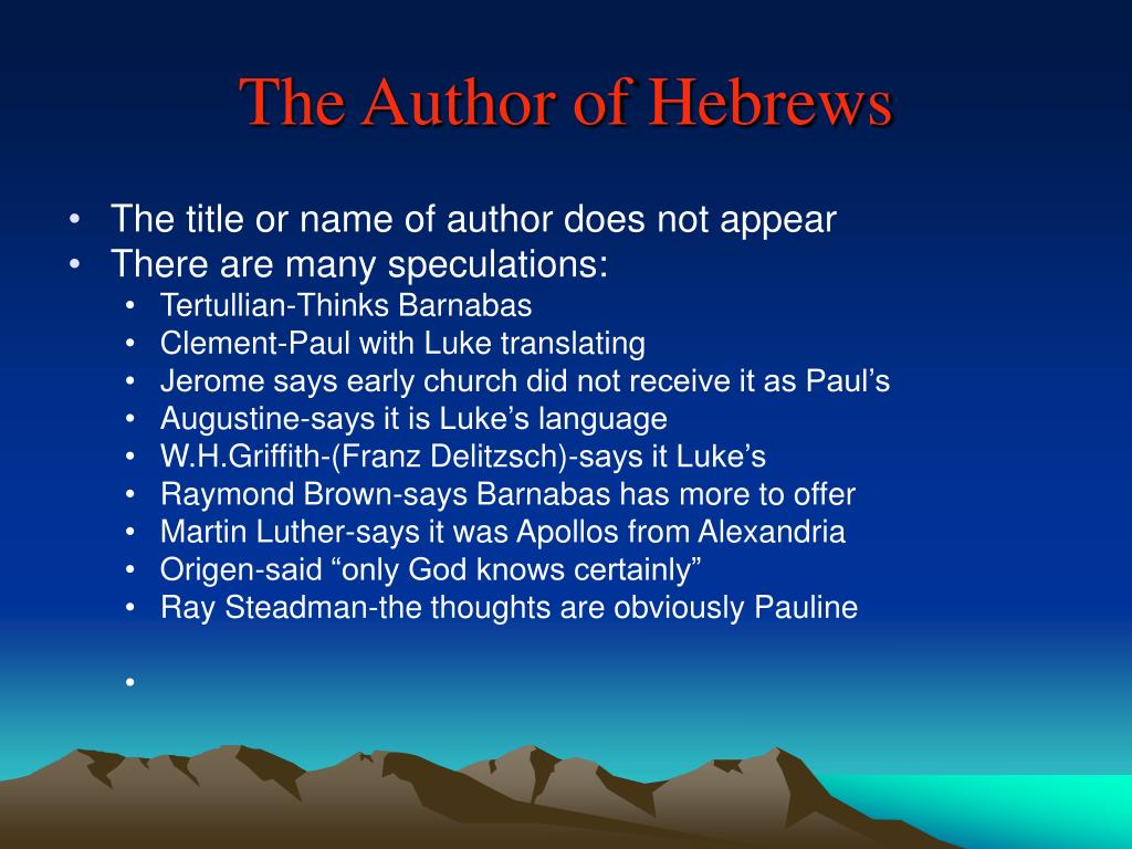 The Author of Hebrews