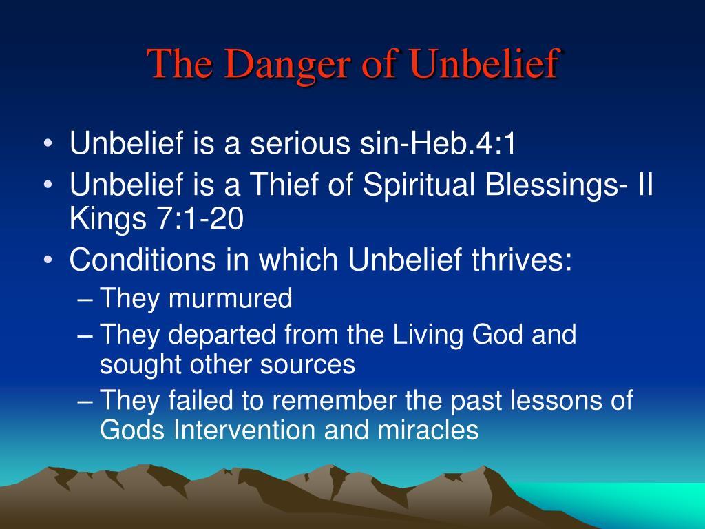 The Danger of Unbelief