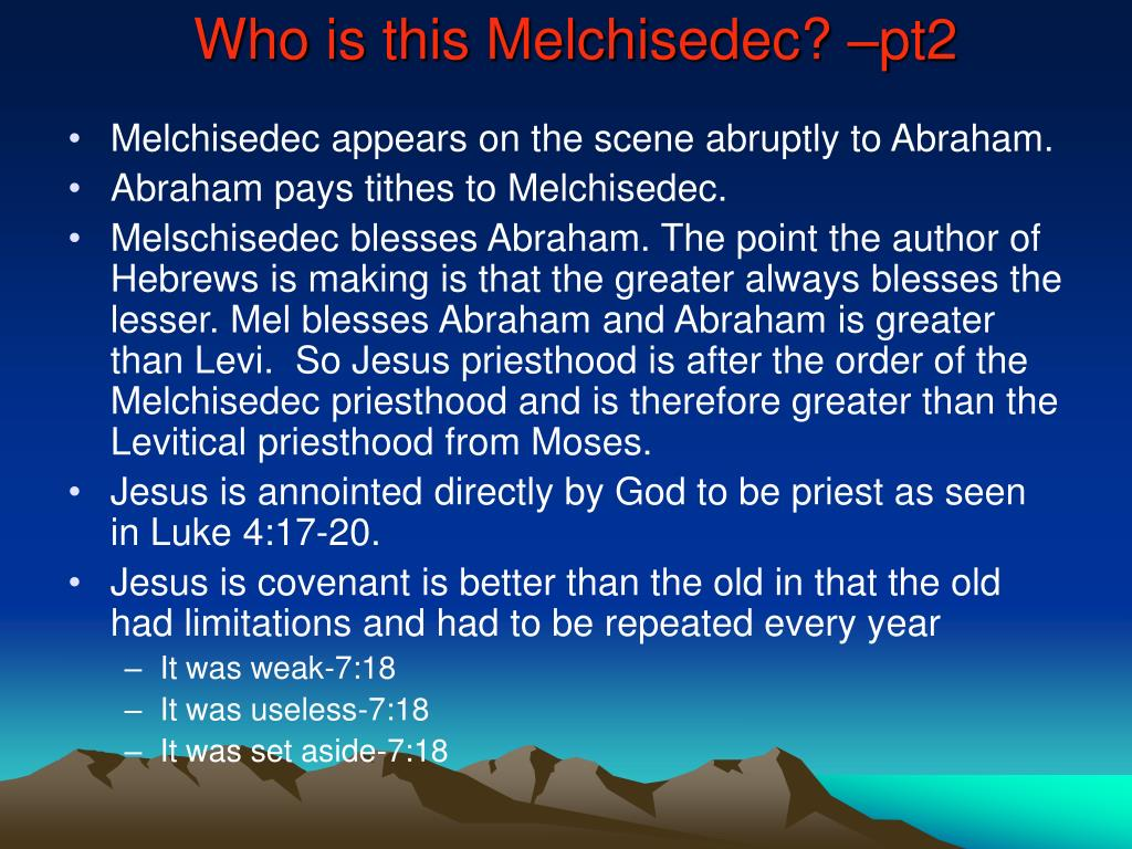 Who is this Melchisedec? –pt2