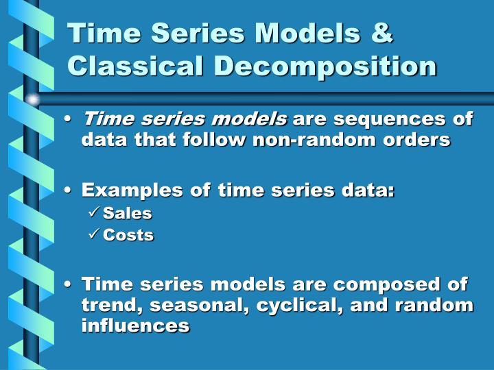 Time series models classical decomposition