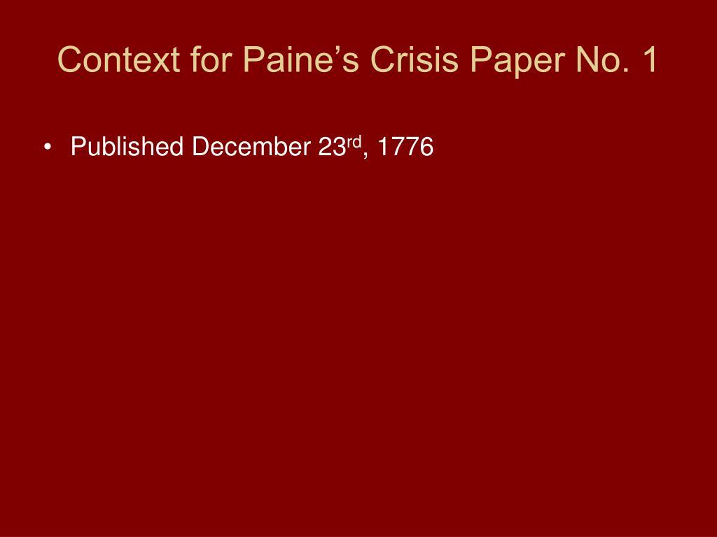 Context for Paine's Crisis Paper No. 1