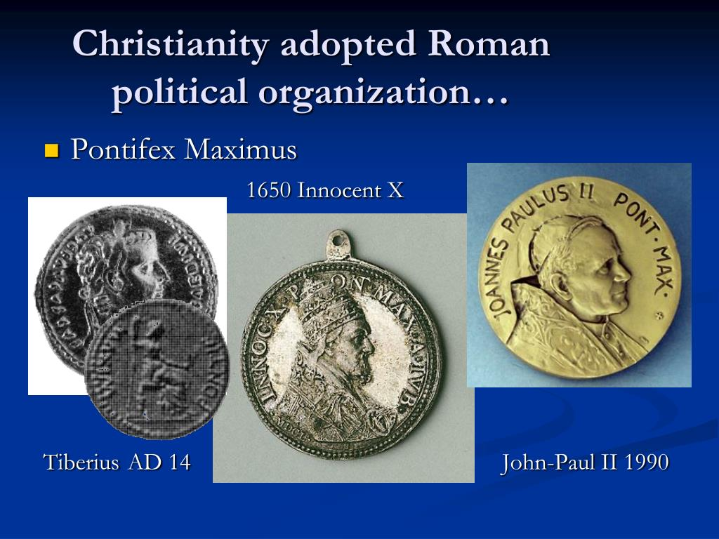 Christianity adopted Roman