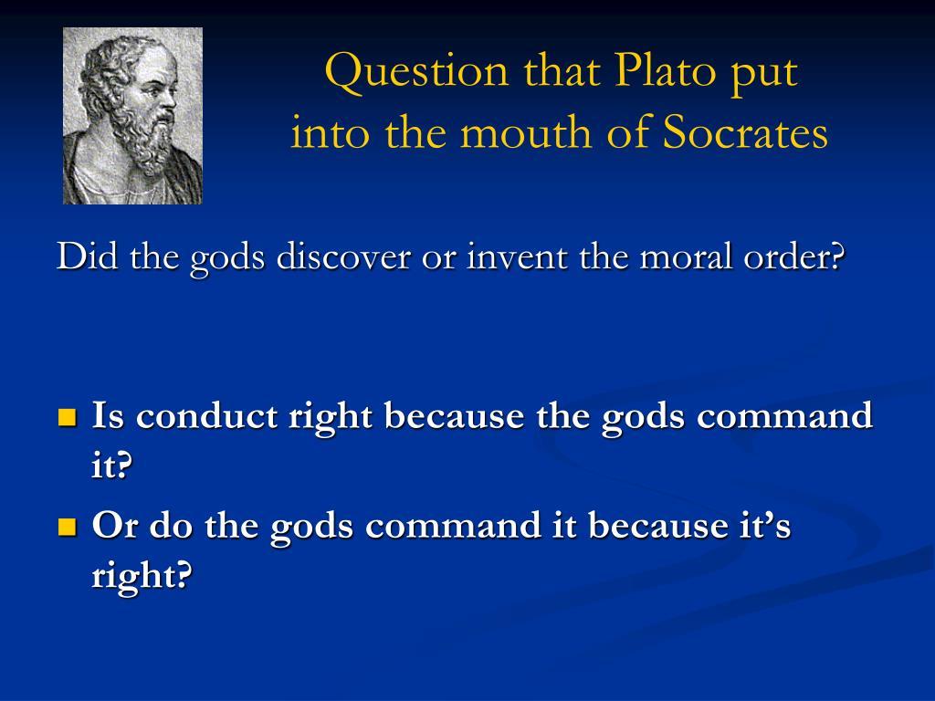 Question that Plato put