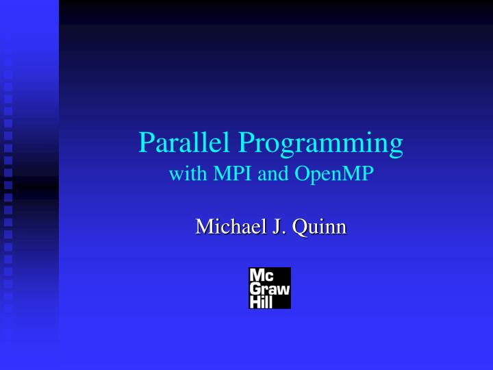 parallel programming with mpi and openmp n.