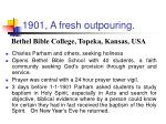 1901 a fresh outpouring