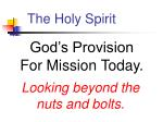 god s provision for mission today