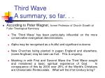 third wave a summary so far