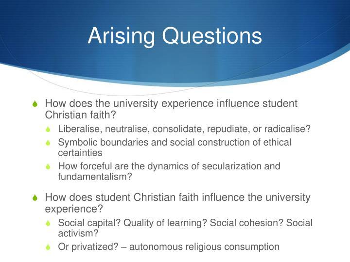 Arising Questions