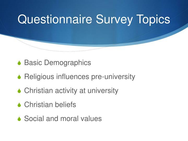 Questionnaire Survey Topics
