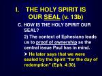 i the holy spirit is our seal v 13b18