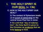 i the holy spirit is our seal v 13b19