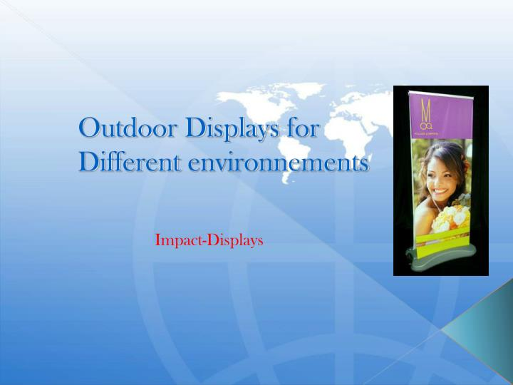 Outdoor Displays for