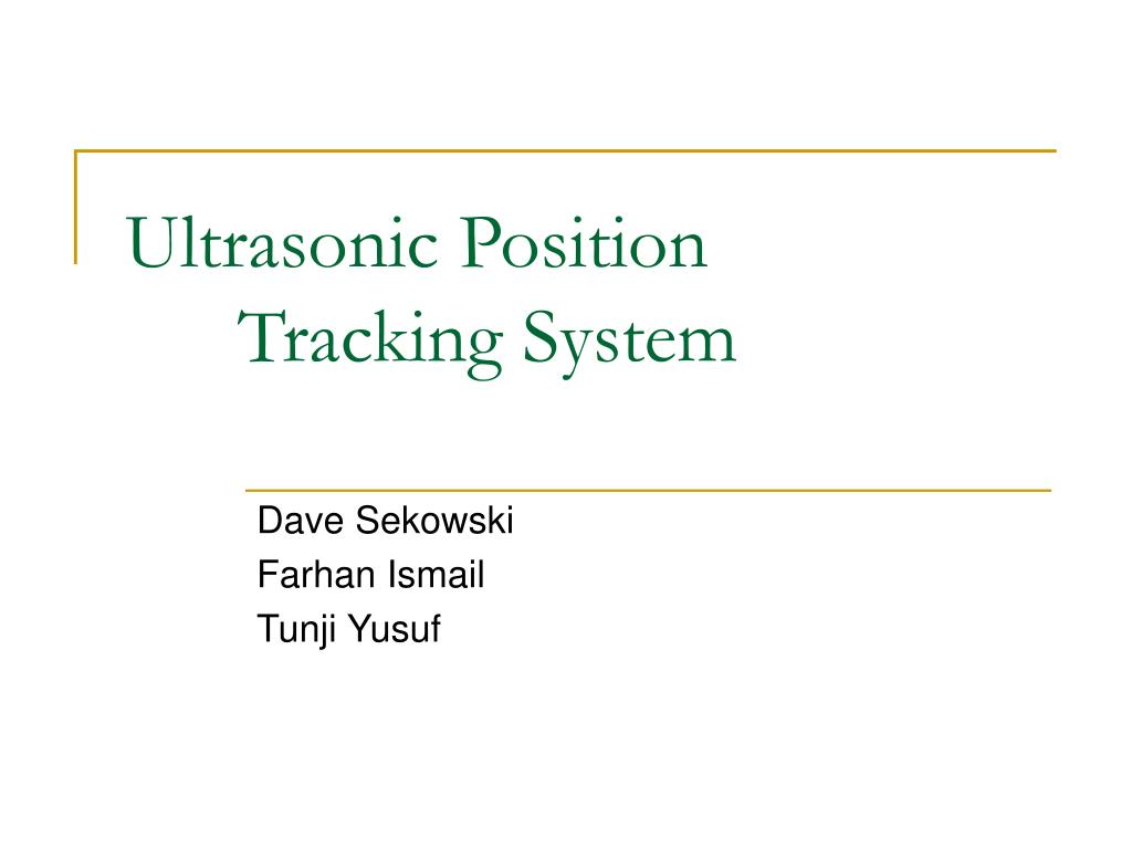 ultrasonic position tracking system l.