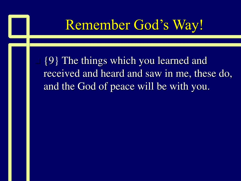 Remember God's Way!